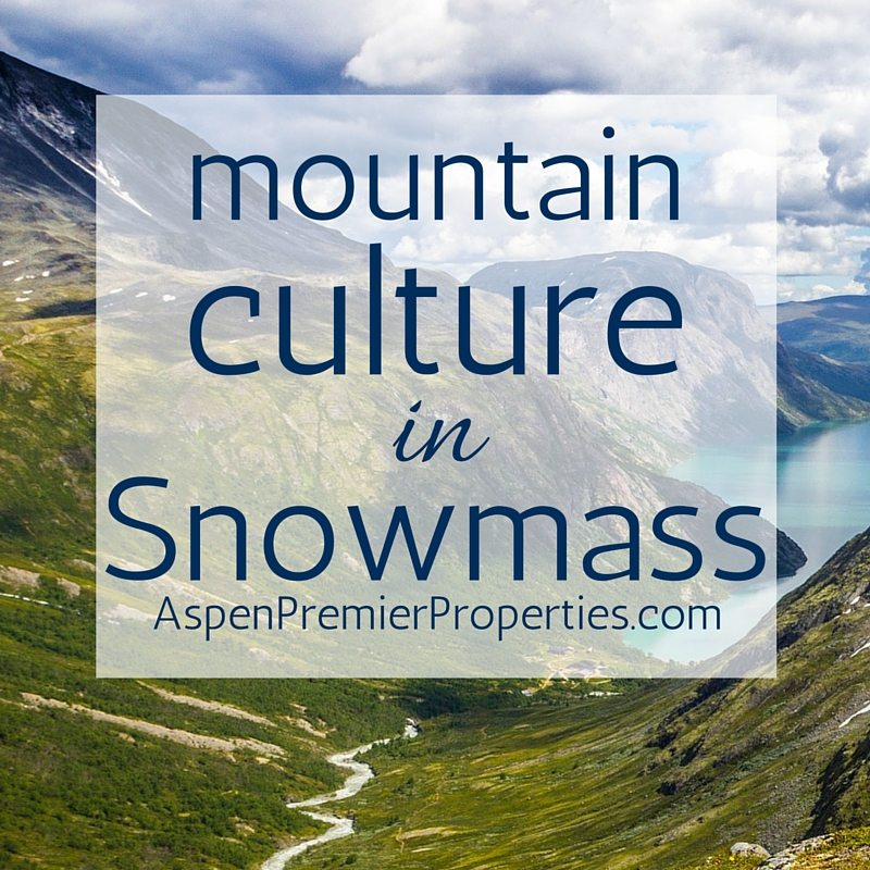 mountain culture in snowmass - snowmass homes for sale